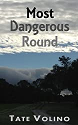 Most Dangerous Round (The Front Nine Book 2)