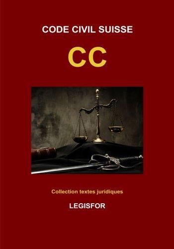 Code civil suisse CC: dition 2017 (Collection textes juridiques)