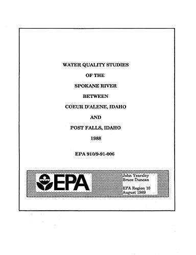 Water Quality Studies of the Spokane River Between Coeur D'Alene Idaho and Post Falls Idaho (English Edition)