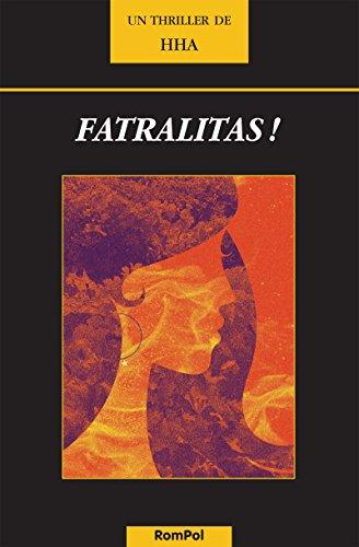 Fatralitas !: Thriller en terres espagnoles par HHA