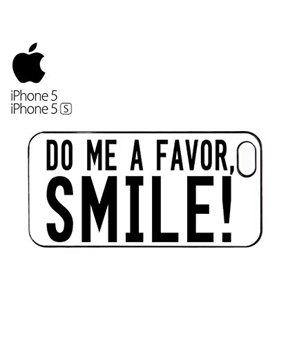Do Me A Favor SMILE! Mobile Phone Case Cover iPhone 6 Plus + White Blanc