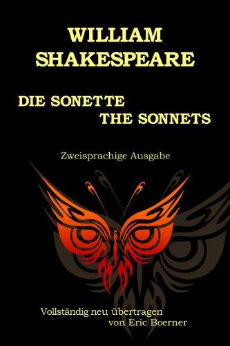 Die Sonette – The Sonnets. Vollständig neu übertragen von Eric Boerner
