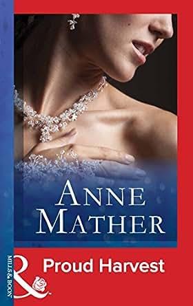 Proud Harvest (Mills & Boon Modern) eBook: Anne Mather: Amazon in