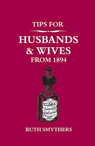 Tips for Husbands and Wives from 1894 Cover Image