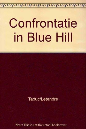 Spotlight 7: Confrontatie in Blue Hill