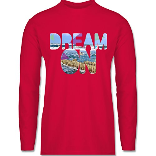 Shirtracer Statement Shirts - Dream On Strand Meer - Herren Langarmshirt Rot