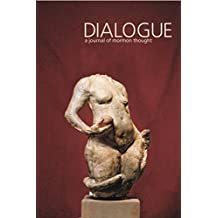 Dialogue Fall 2017 Issue: A journal of Mormon thought (Dialogue Journal Book 5003) (English Edition)