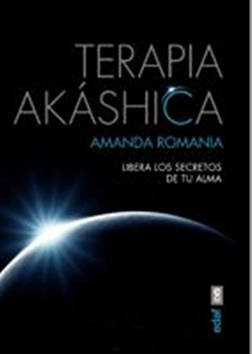 Terapia akahsica / Akashic Therapy por Amanda Romania