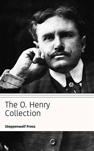The O Henry Collection Ebook O Henry Steppenwolf Press