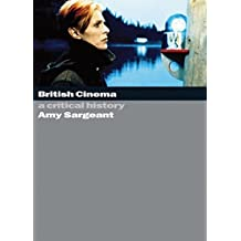 British Cinema: A Critical and Interpretive History