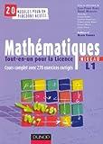 Mathématiques tout-en-un pour la licence Niveau L1 - Cours complet et 270 Exercices corrigés