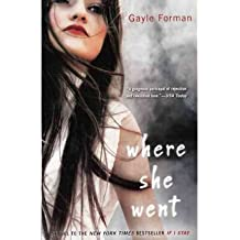 [(Where She Went )] [Author: Gayle Forman] [Apr-2012]