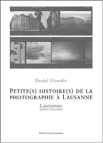 Petite(s) histoire(s) de la photographie à Lausanne