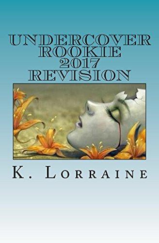 Descargar Bi Torrent Undercover Rookie: 2017 REVISION Todo Epub