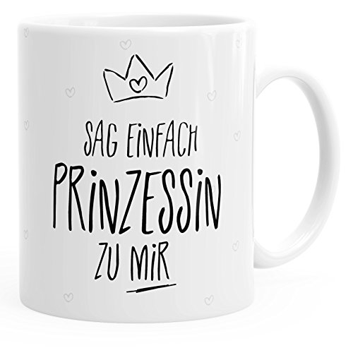 MoonWorks Kaffee-Tasse Sag Einfach Prinzessin zu Mir glänzend Weiß Unisize