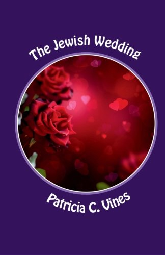 The Jewish Wedding: They Do Not Understand Series: Volume 2