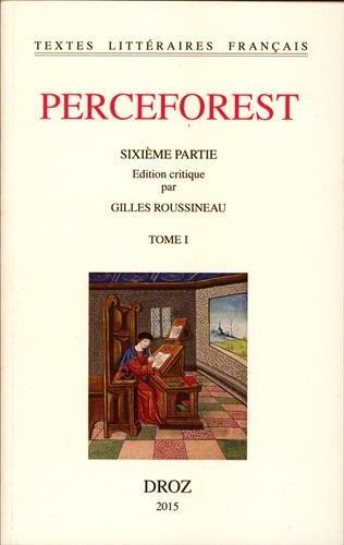 Perceforest : Sixième partie, 2 volumes par Anonyme