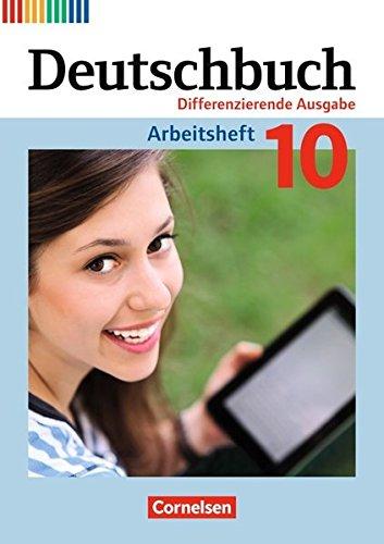 Deutschbuch - Zu allen differenzierenden Ausgaben: 10. Schuljahr - Arbeitsheft mit Lösungen