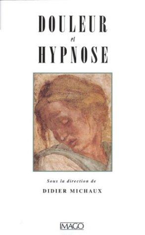 Douleur et hypnose par Collectif