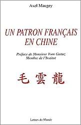 Un patron français en Chine. Un itinéraire