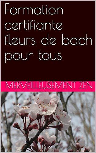 Couverture du livre Formation certifiante fleurs de bach pour tous