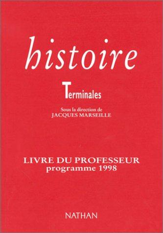 Histoire, Terminale : Livre du professeur, programme 1998