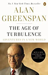 The Age of Turbulence: Adventures in a New World by Alan Greenspan (2008-09-09)