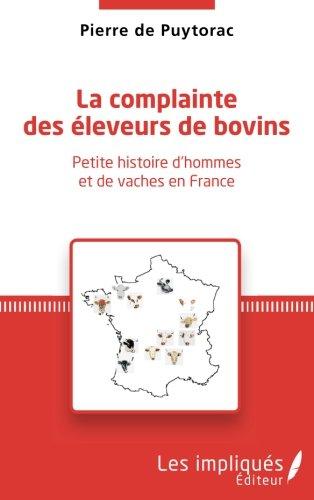 La complainte des éleveurs de bovin par Pierre De Puytorac