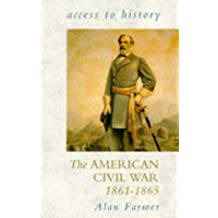 The American Civil War 1861-1865 (Access to History)