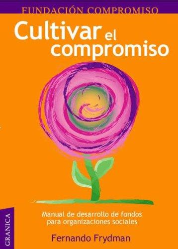 Descargar Libro Cultivar El Compromiso de Fernando Frydman
