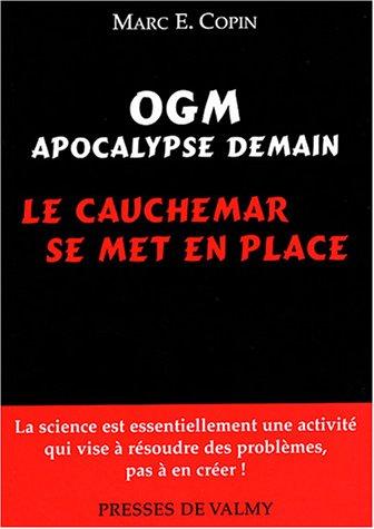 OGM Apocalypse demain : Le cauchemar se met en place