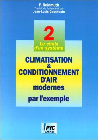Climatisation et conditionnement d'air, tome 2 par Jean-Louis Cauchepin