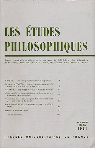 Les études philosophiques N° 1, Janvier-Mars 1981 : Textes de J. Baille (Epistémologie présocratique et linguistique), Jean-Claude Fraisse (Imitation, ressemblance et métaphore dans la