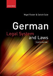 German Legal System and Laws: Fourth Edition (German Legal System & Laws)