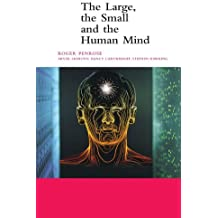 The Large, the Small and the Human Mind (Canto) by Roger Penrose (2000-04-28)