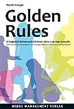 Golden Rules: Erfolgreich lernen und arbeiten (4. Auflage) von Martin Krengel
