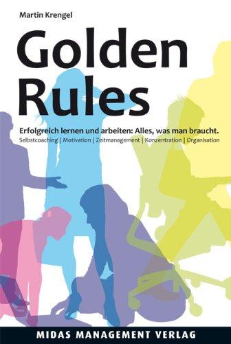 Buchseite und Rezensionen zu 'Golden Rules: Erfolgreich lernen und arbeiten (4. Auflage)' von Martin Krengel