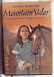 Mountain Valor by Gloria Houston (1994-05-12)