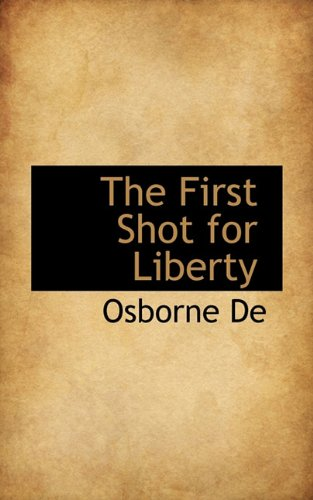The First Shot for Liberty