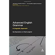 Advanced English Grammar: A Linguistic Approach.