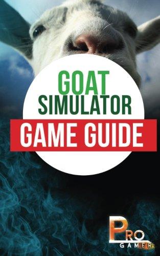 Preisvergleich Produktbild Goat Simulator Game Guide