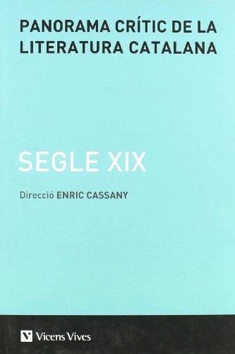 Panorama Critic De La Literatur Catalana Segle Xix.