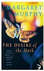 Desire Of The Moth (Pb)