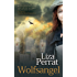 Wolfsangel: A French Resistance Novel (The Bone Angel Trilogy Book 2)