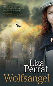 Wolfsangel: A French Resistance Novel (The Bone Angel Trilogy Book 2) by [Perrat, Liza]