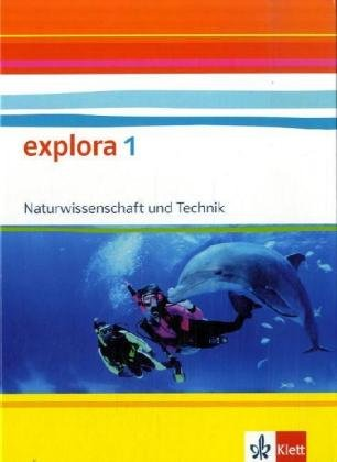 Explora - Naturwissenschaft und Technik. Ausgabe Baden-Württemberg/Schülerbuch - 8. Schuljahr