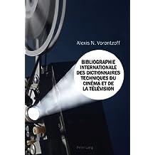 Bibliographie Internationale des Dictionnaires Techniques du Cinéma et de la Télévision