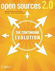 Open Sources 2.0: The Continuing Evolution by Chris DiBona (2005-10-31)