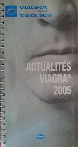 ACTUALITES VIAGRA...