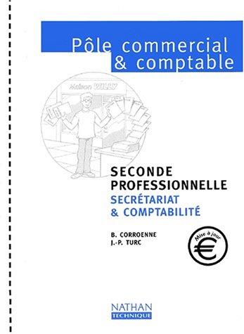 Pôle commercial et comptable 2nde professionnelle secrétariat & comptabilité